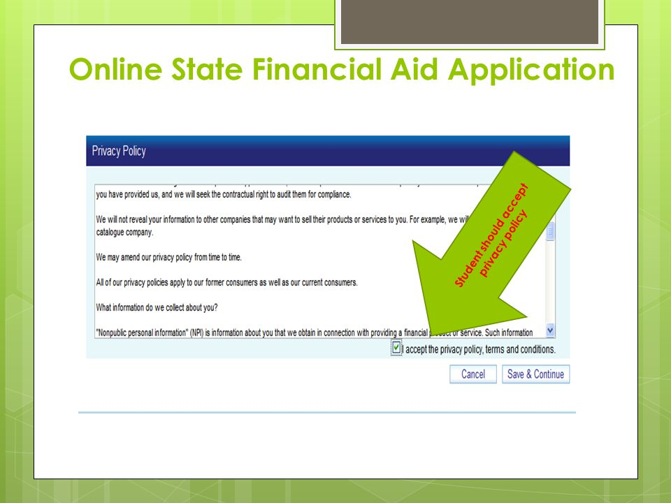 Online State Financial Aid Application Student should accept privacy policy