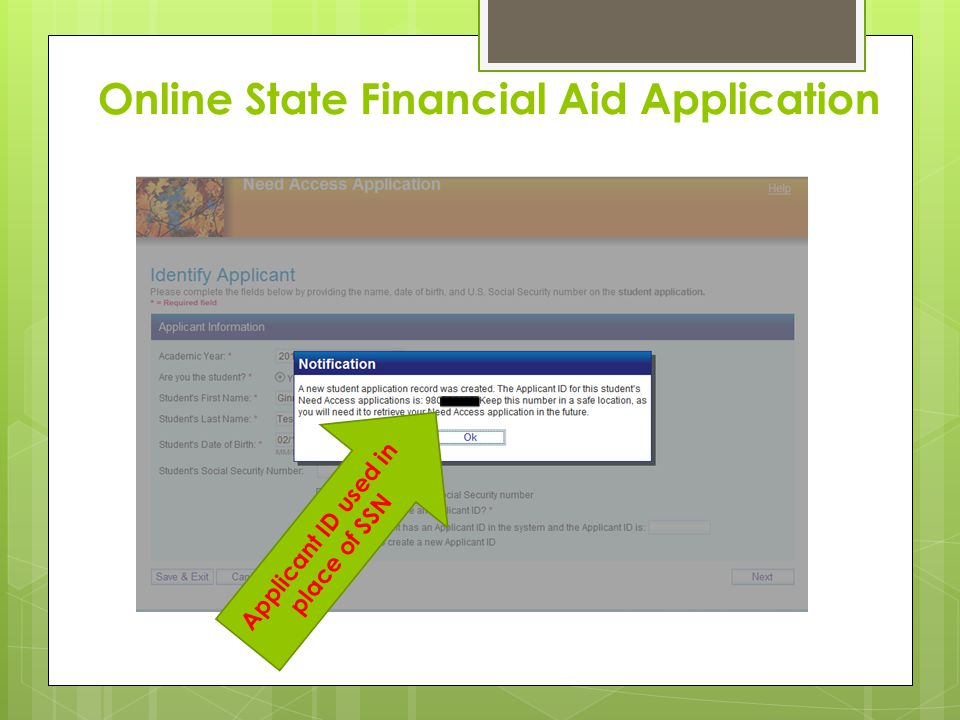 Online State Financial Aid Application Applicant ID used in place of SSN