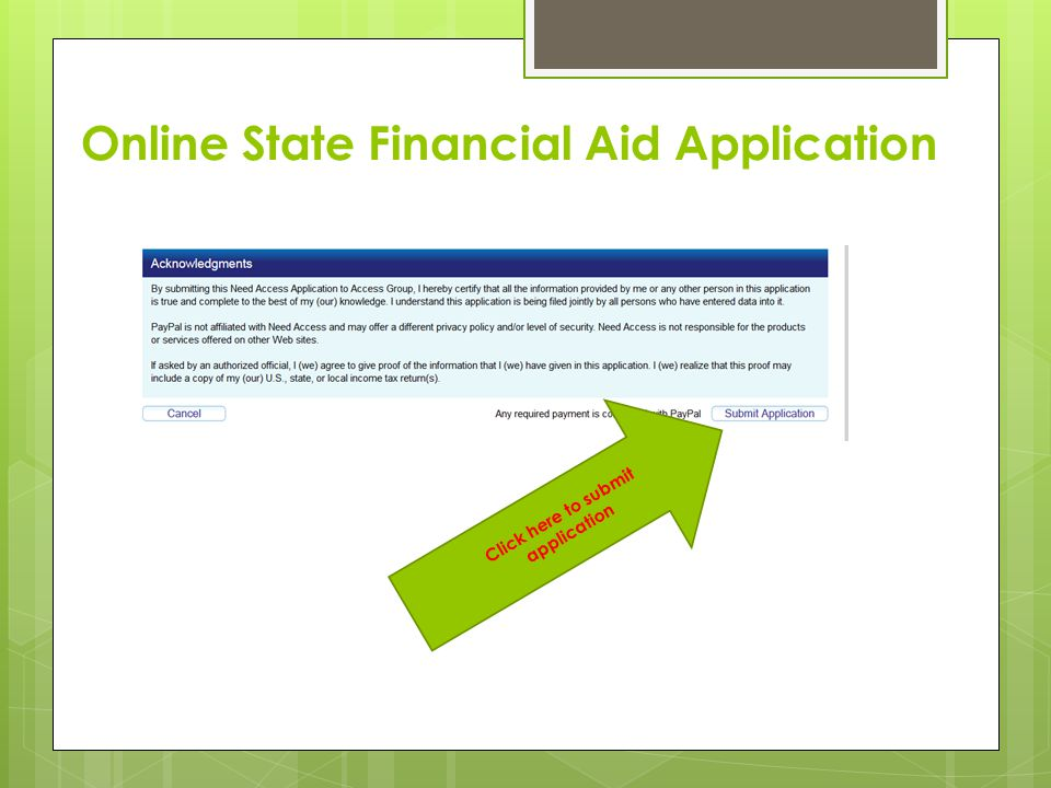 Online State Financial Aid Application  Click here to submit application