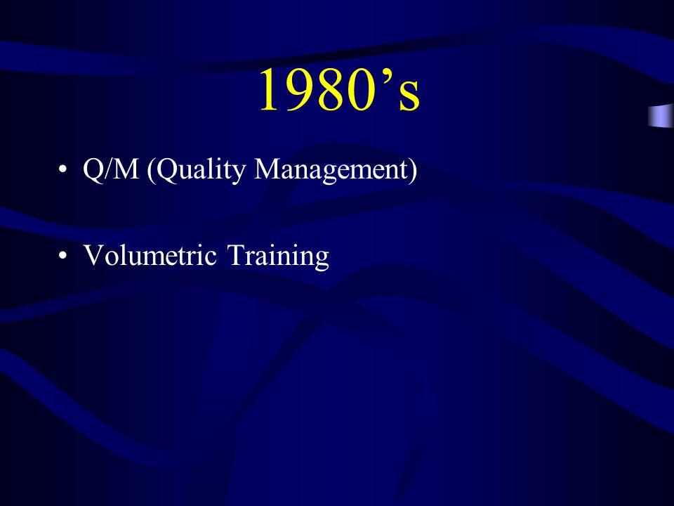 1980's Q/M (Quality Management) Volumetric Training