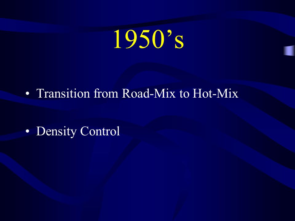 1950's Transition from Road-Mix to Hot-Mix Density Control