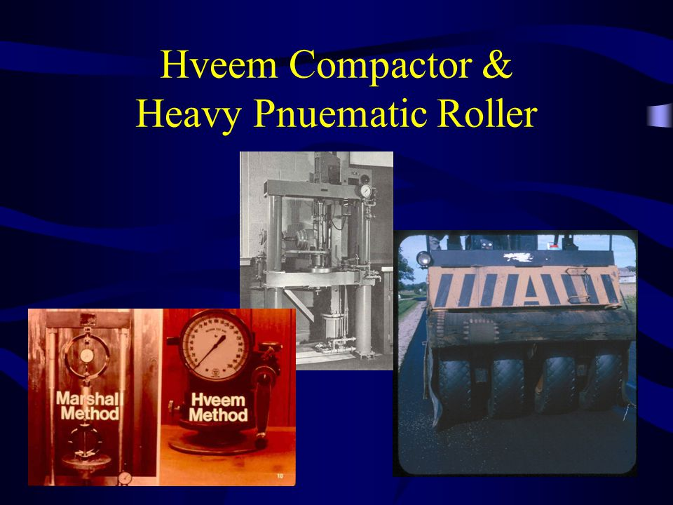 Hveem Compactor & Heavy Pnuematic Roller