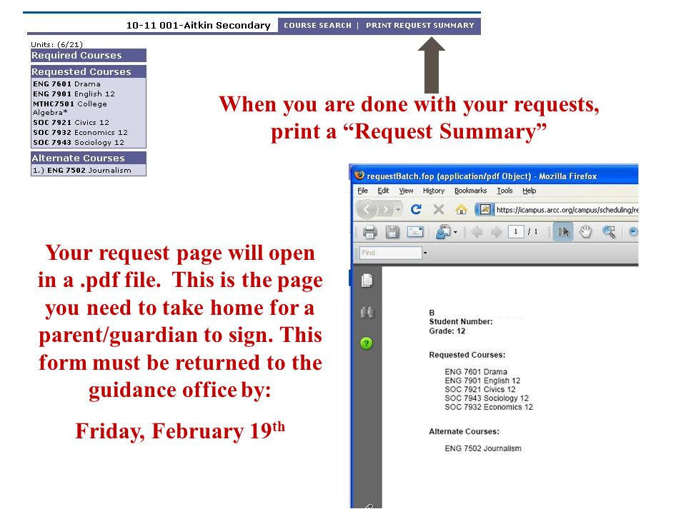 When you are done with your requests, print a Request Summary Your request page will open in a.pdf file.