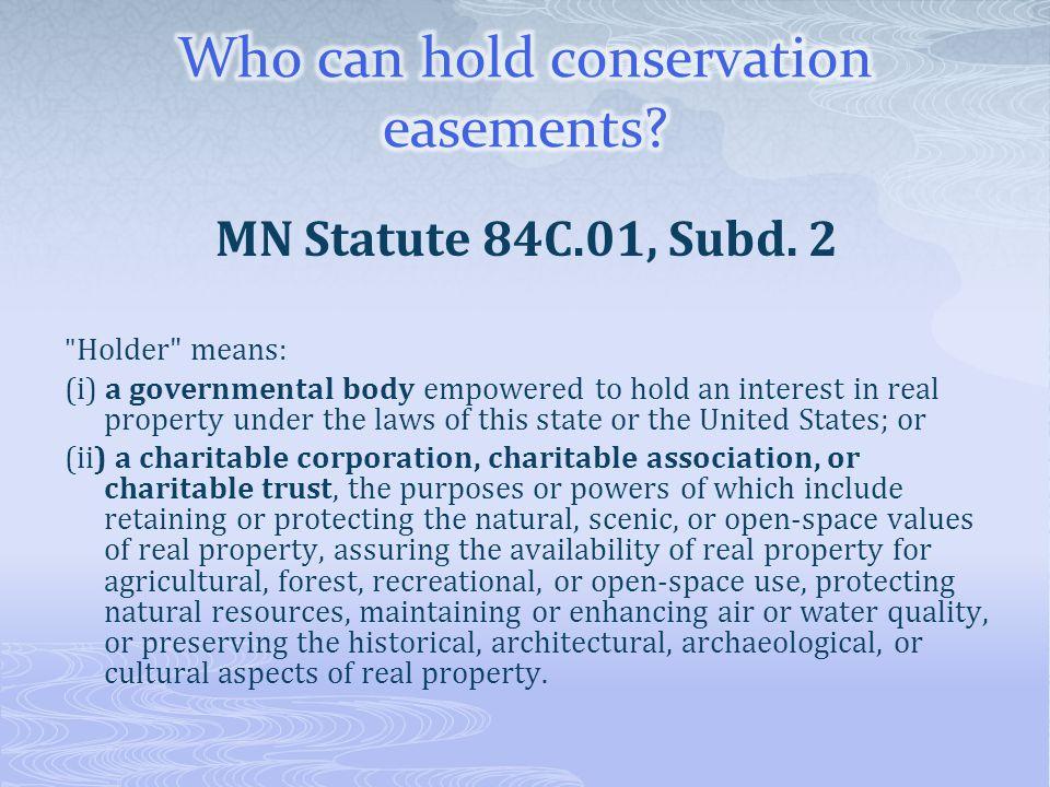 MN Statute 84C.01, Subd. 2