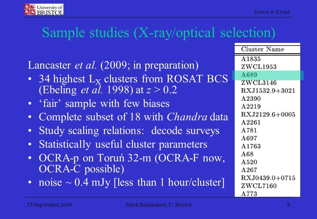 Science at Q band 15 September 2009Mark Birkinshaw, U.
