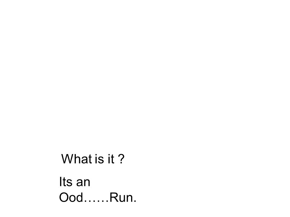 What is it ? Its an Ood……Run.