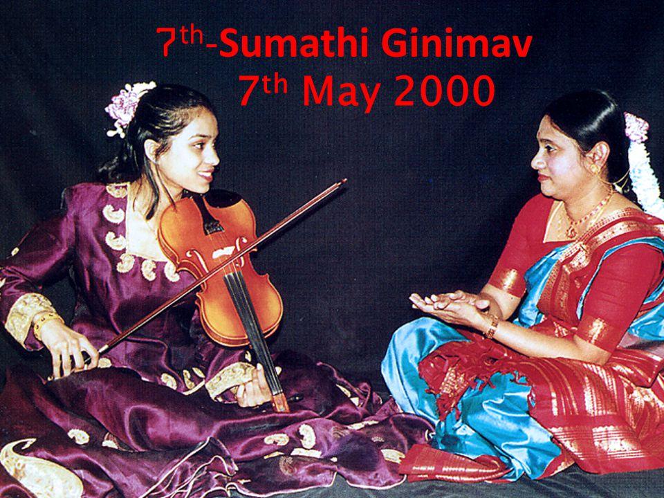 7 th May 2000 7 th -Sumathi Ginimav