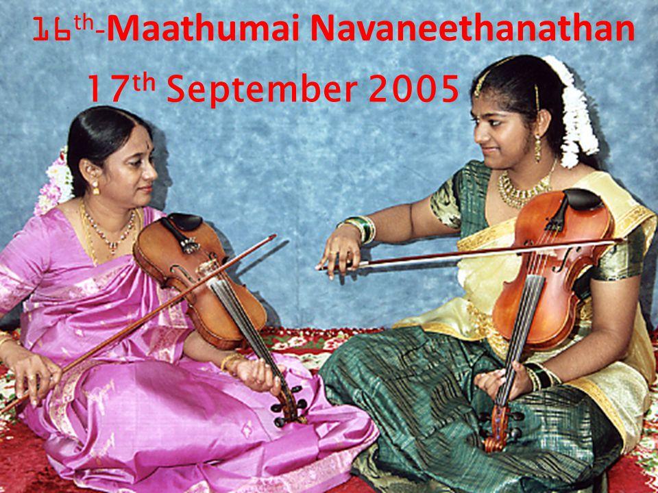 17 th September 2005 16 th - Maathumai Navaneethanathan