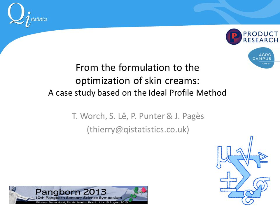 From the formulation to the optimization of skin creams: A case study based on the Ideal Profile Method T.