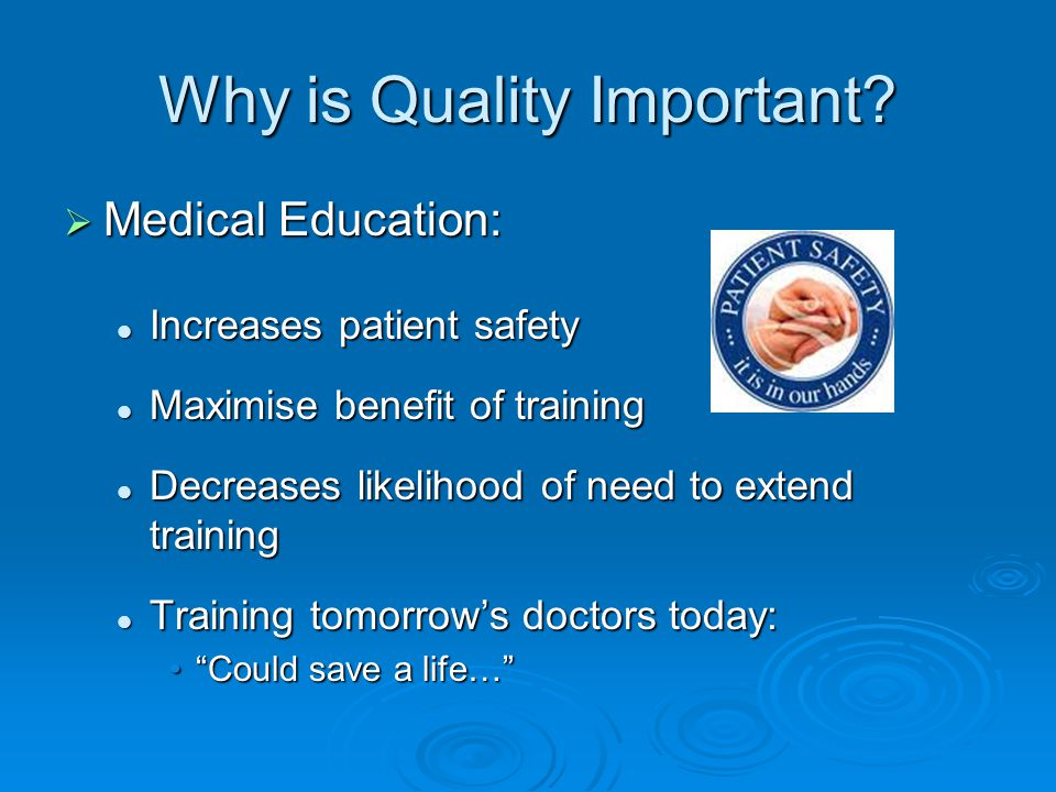 Why is Quality Important.