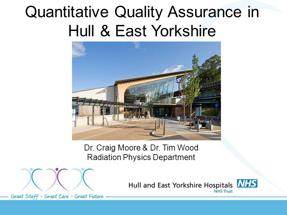 Quantitative Quality Assurance in Hull & East Yorkshire Dr.