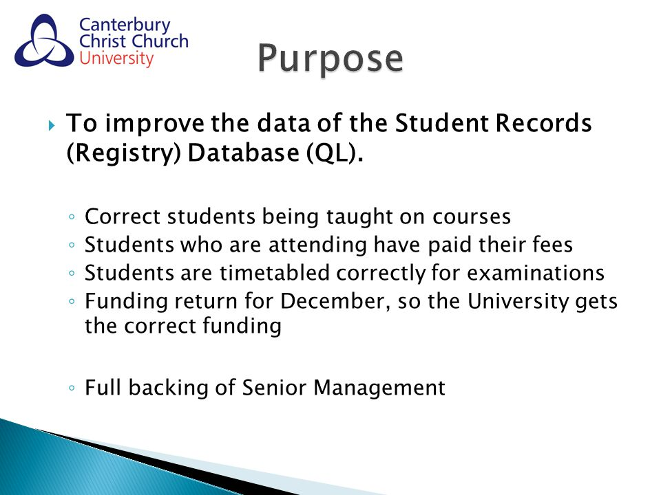  To improve the data of the Student Records (Registry) Database (QL).