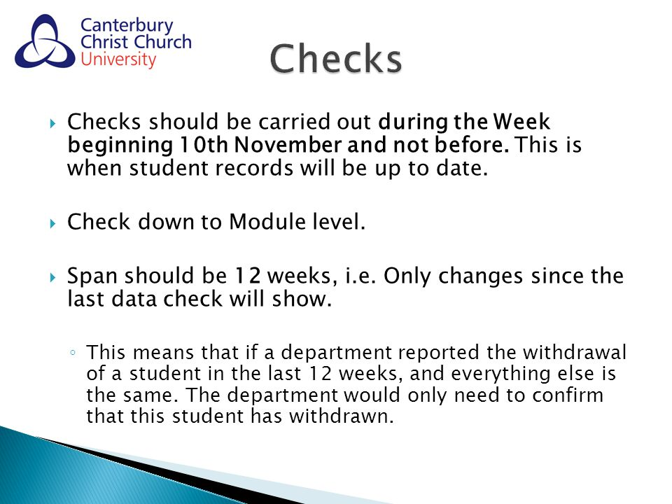  Checks should be carried out during the Week beginning 10th November and not before.