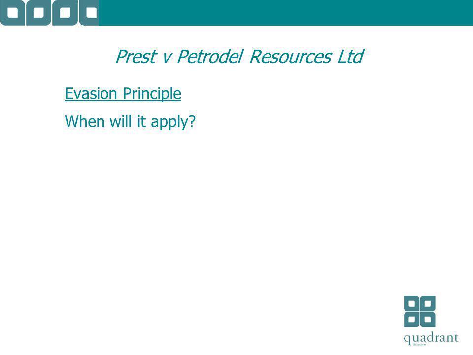 Prest v Petrodel Resources Ltd Evasion Principle When will it apply?