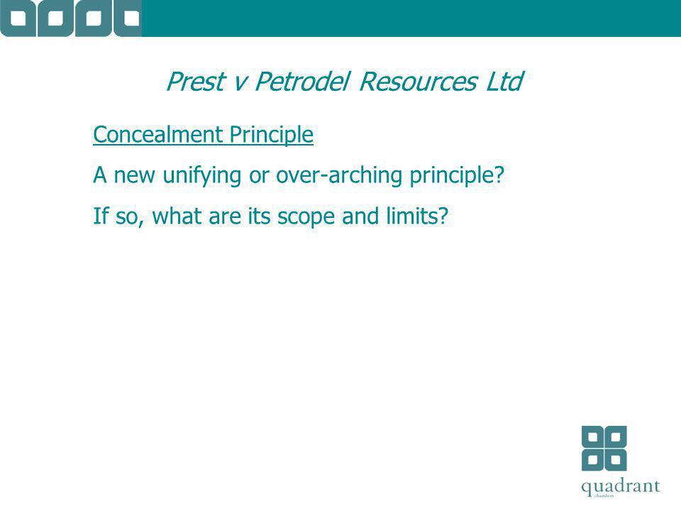 Prest v Petrodel Resources Ltd Concealment Principle A new unifying or over-arching principle.