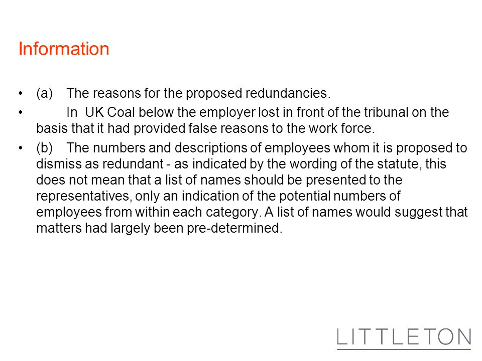 Information (a)The reasons for the proposed redundancies.