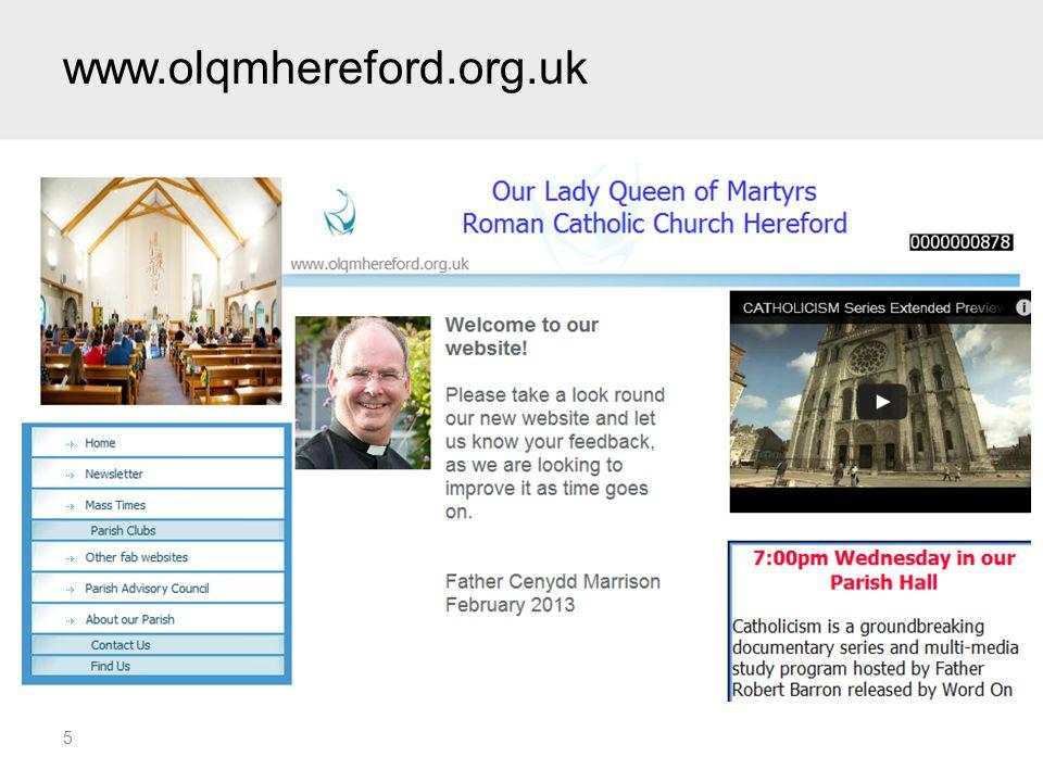 www.olqmhereford.org.uk 5