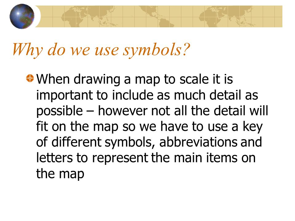 Why do we use symbols.