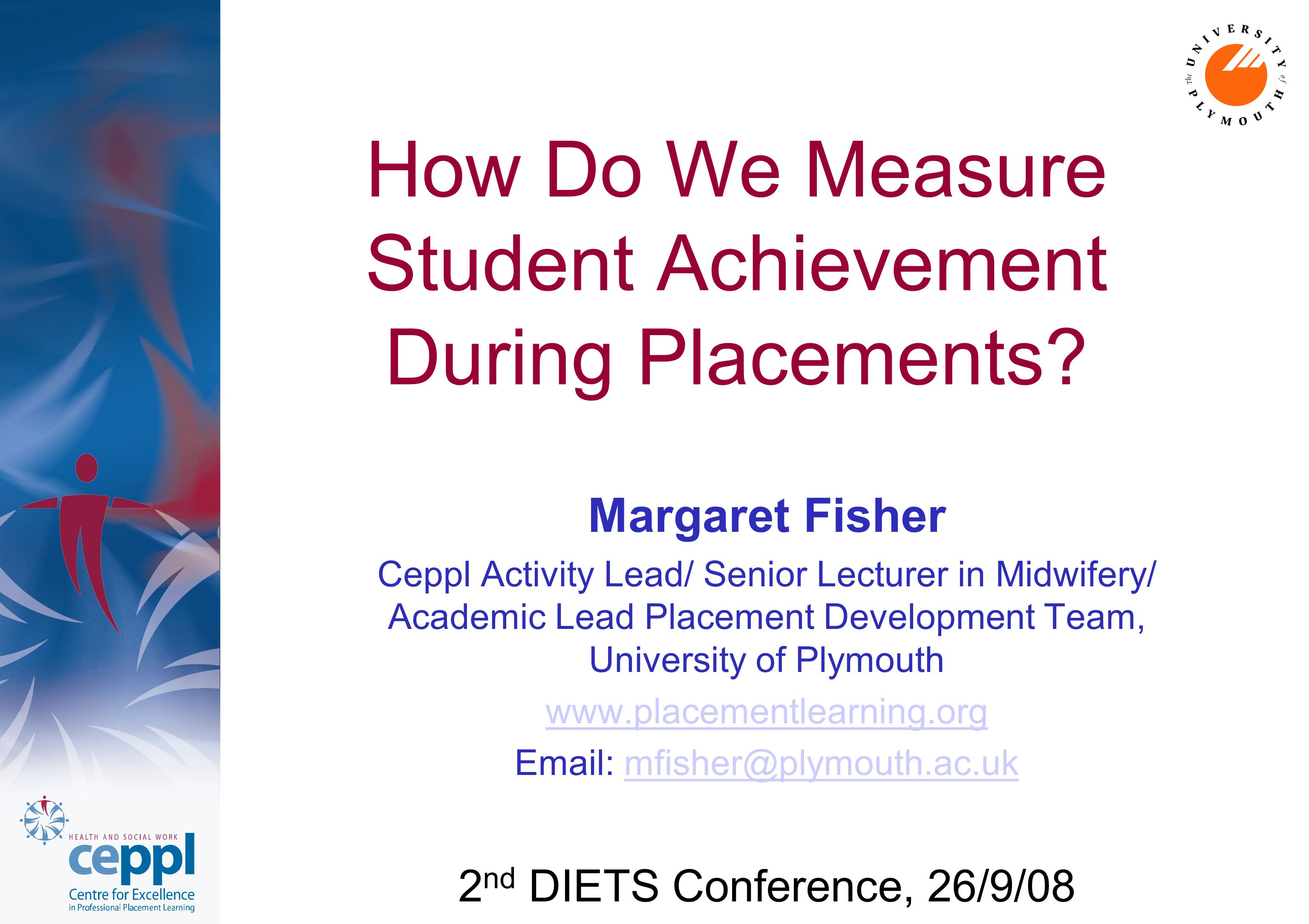 How Do We Measure Student Achievement During Placements.