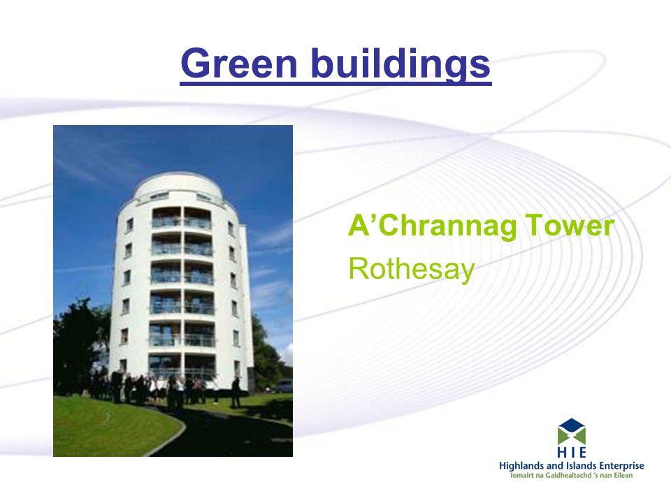 12 Green buildings A'Chrannag Tower Rothesay
