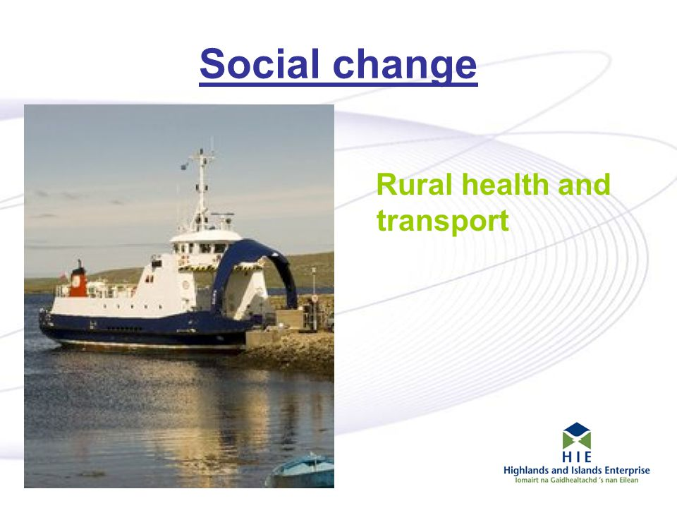 13 Social change Rural health and transport