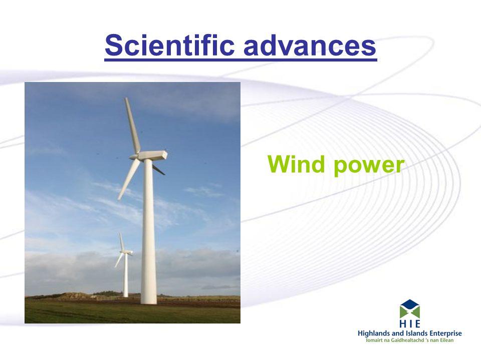 5 Scientific advances Wind power