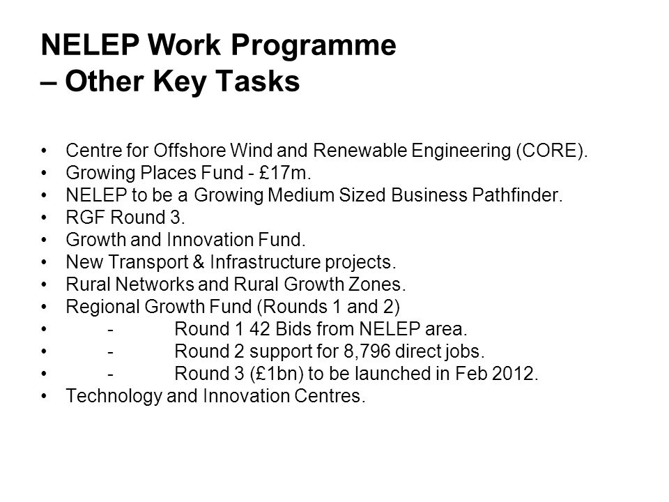 NELEP Work Programme – Other Key Tasks Centre for Offshore Wind and Renewable Engineering (CORE).