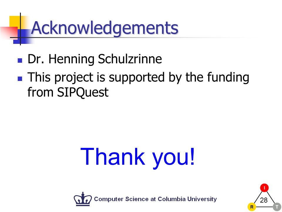 28 Acknowledgements Dr.