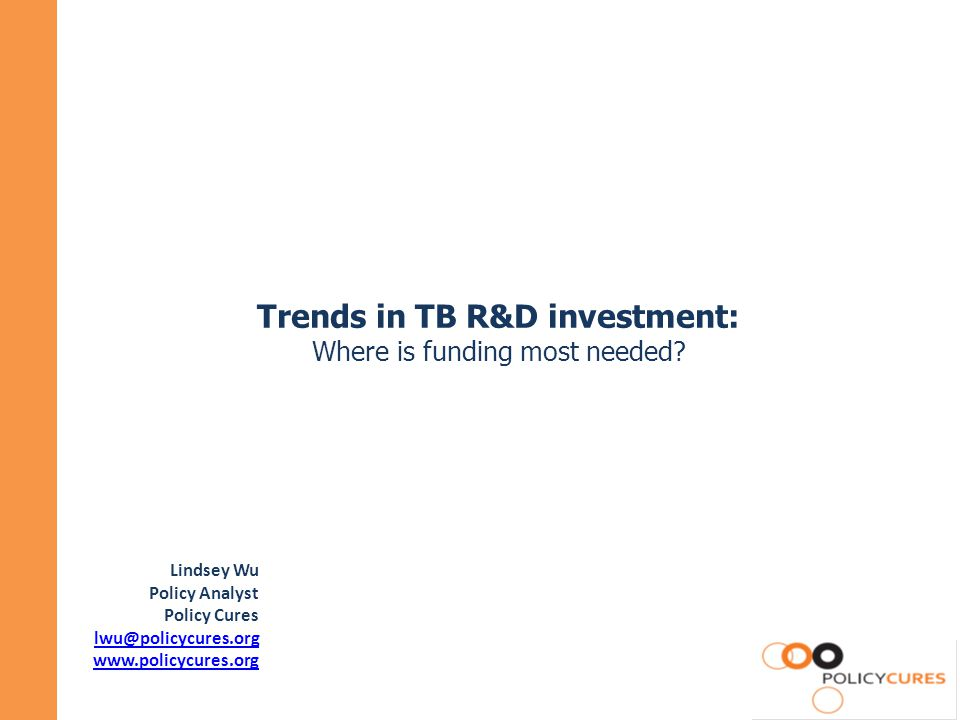 Trends in TB R&D investment: Where is funding most needed.