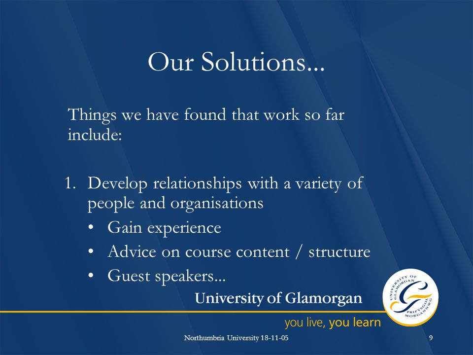 Northumbria University 18-11-059 Our Solutions...