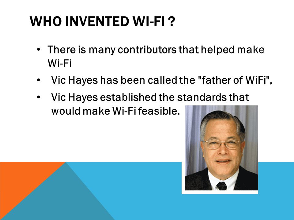 WHO INVENTED WI-FI .