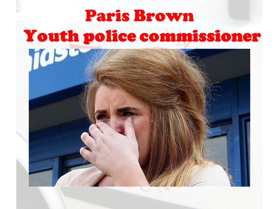 Paris Brown Youth police commissioner