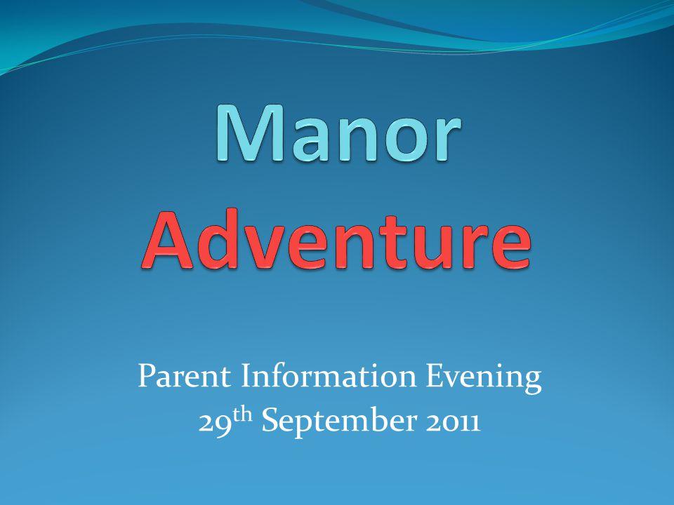 Parent Information Evening 29 th September 2011