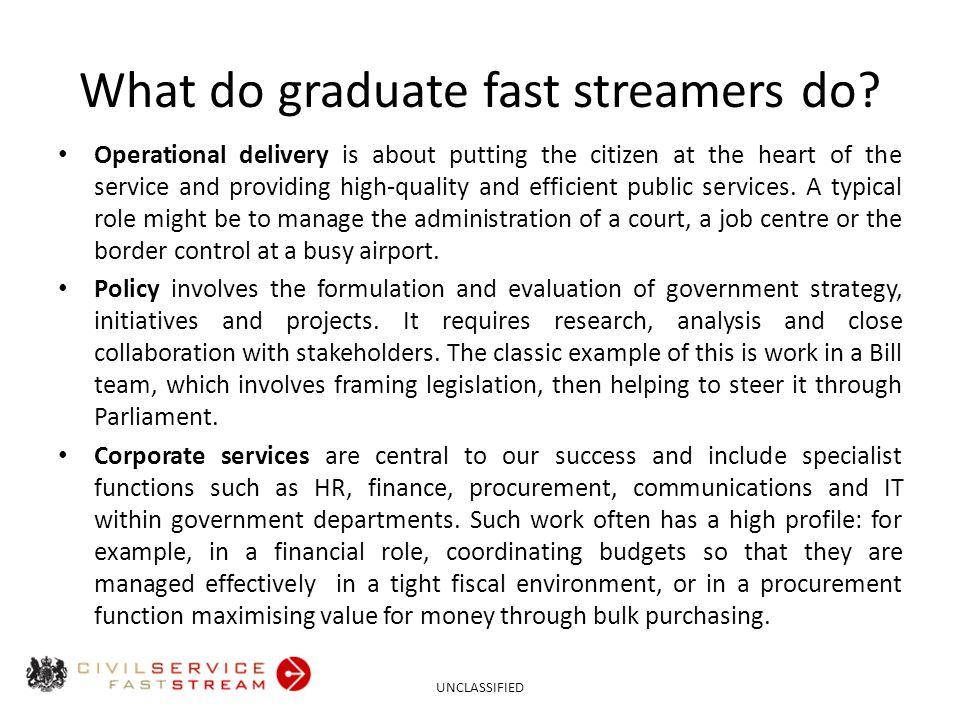 What do graduate fast streamers do.