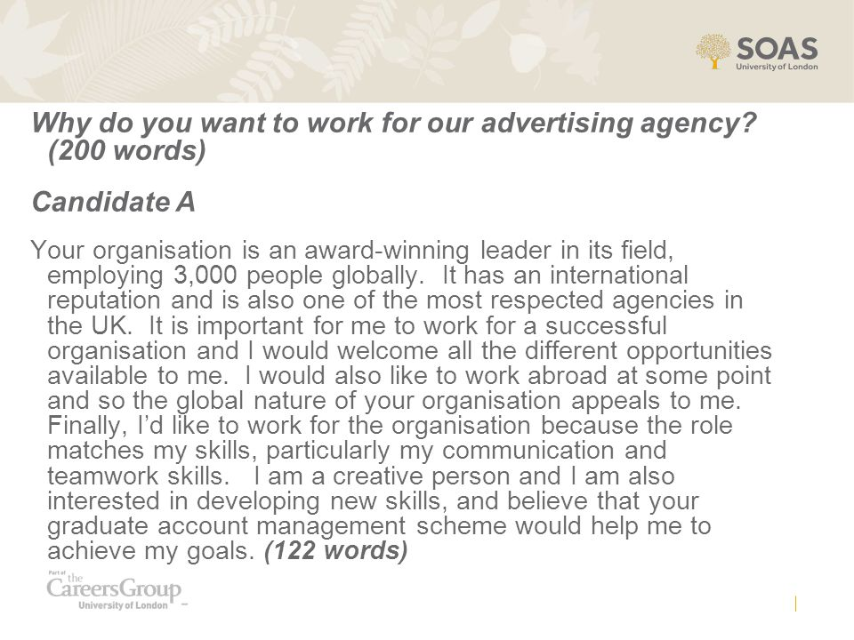 Why do you want to work for our advertising agency.