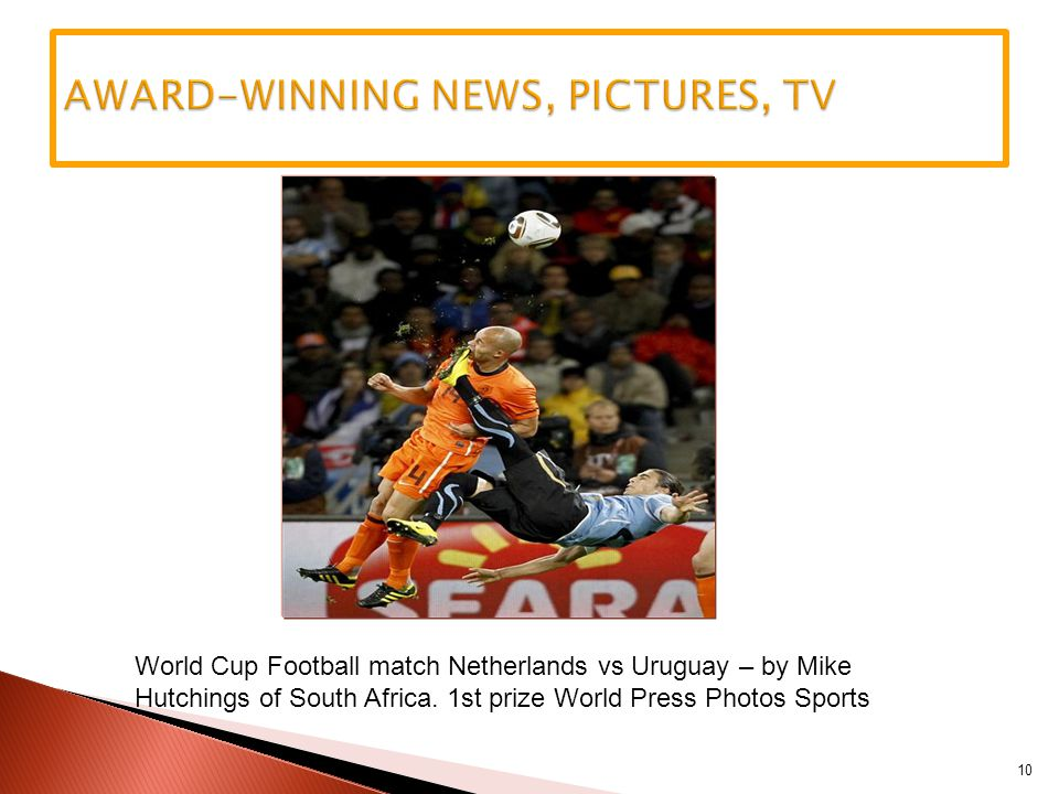 10 World Cup Football match Netherlands vs Uruguay – by Mike Hutchings of South Africa.