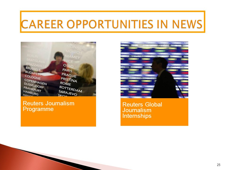 25 Reuters Journalism Programme Reuters Global Journalism Internships