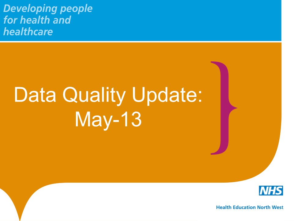 Data Quality Update: May-13