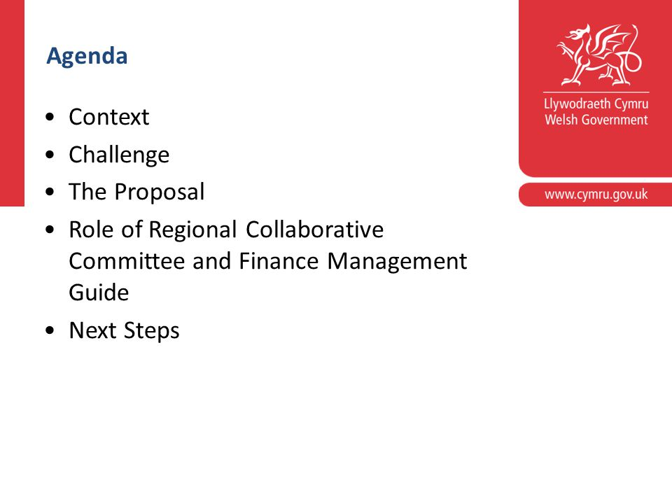 Corporate slide master With guidelines for corporate presentations Agenda Context Challenge The Proposal Role of Regional Collaborative Committee and