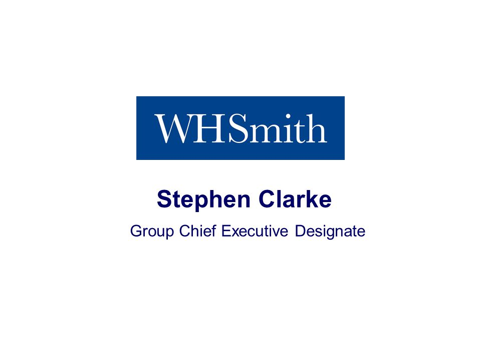 Interim Results 2013 Stephen Clarke Group Chief Executive Designate