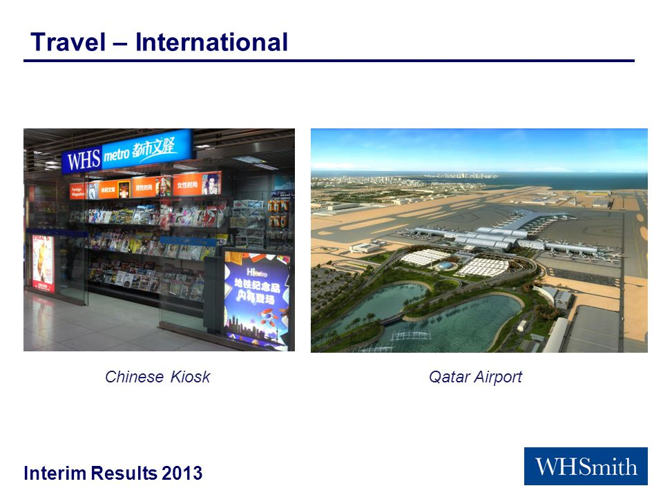 Interim Results 2013 Travel – International Chinese KioskQatar Airport