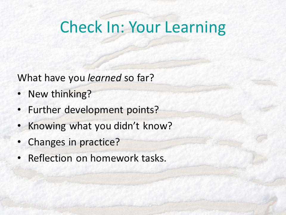Check In: Your Learning What have you learned so far.