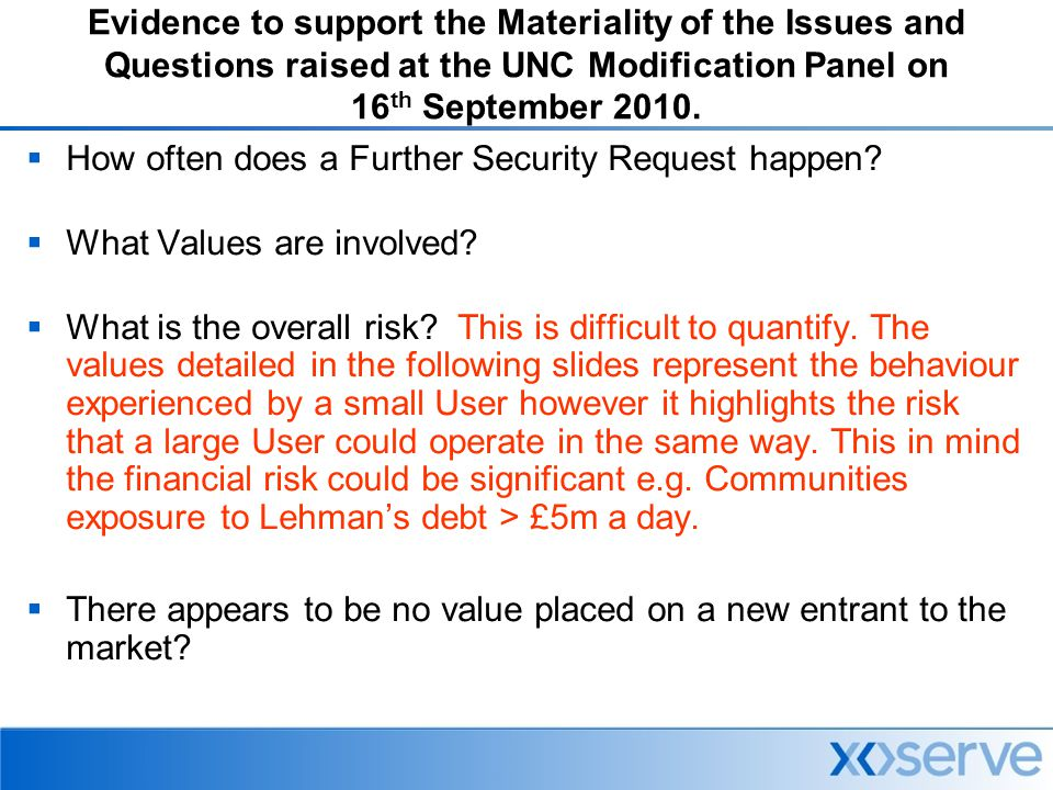 Evidence to support the Materiality of the Issues and Questions raised at the UNC Modification Panel on 16 th September 2010.