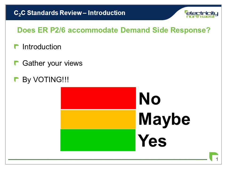 Capacity to Customers (C 2 C)- Review of Standards – Accommodating Responsive Demand in ER P2/6 24 th January 2013