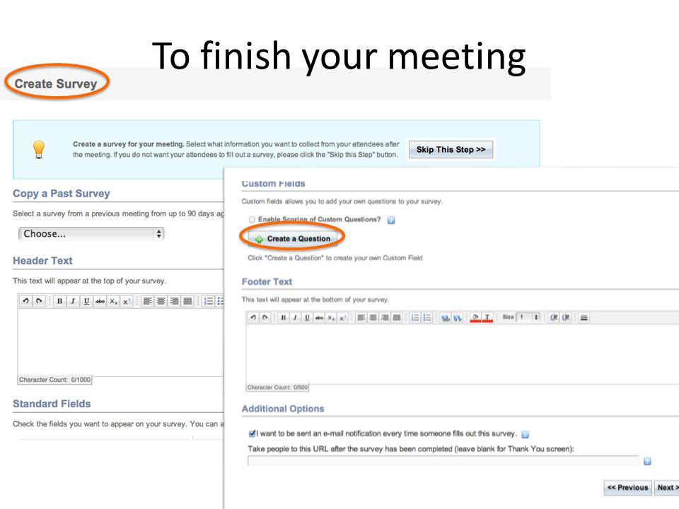 To finish your meeting