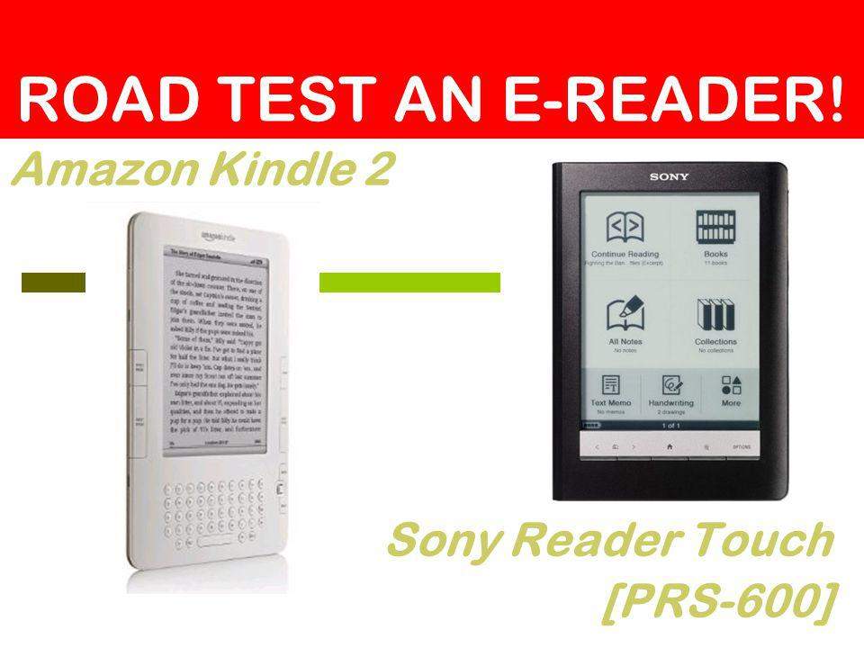 Amazon Kindle 2 Sony Reader Touch [PRS-600] ROAD TEST AN E-READER!