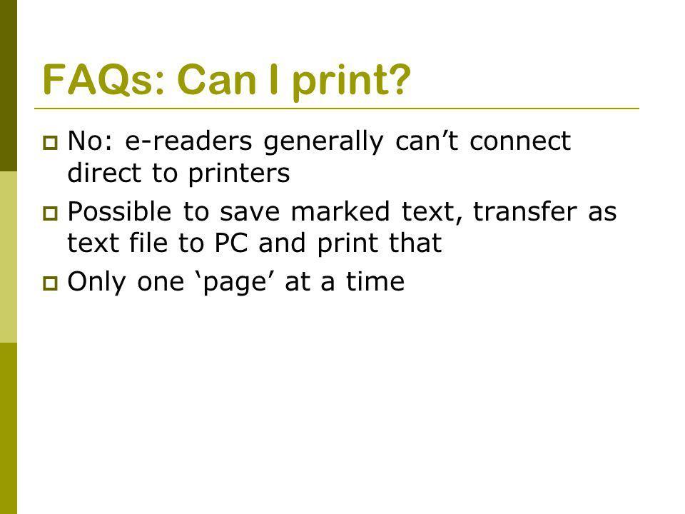 FAQs: Can I print.