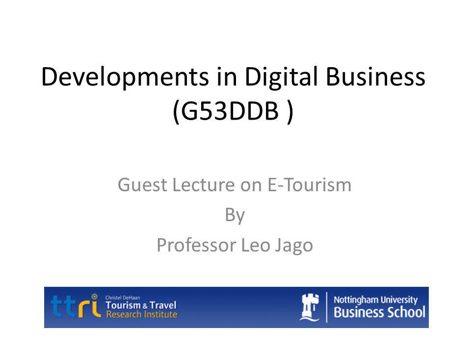 Christel DeHann Tourism and Travel Research Institute E-Tourism e-Business requires a customer-centric view and a shift away from mass production to mass customisation and from selling to relationship- building. Victor Garland (Head of IT at Aer Lingus, 2001)