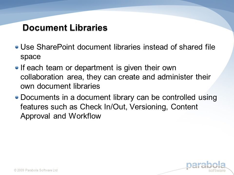 Example use of document libraries © 2009 Parabola Software Ltd