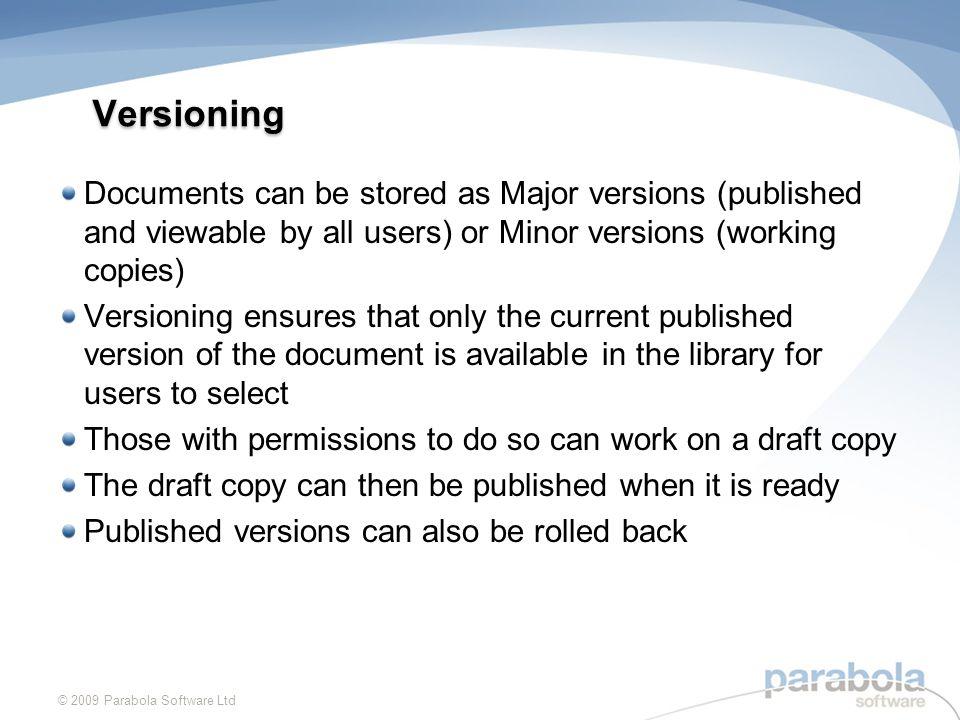 Versioning Example © 2009 Parabola Software Ltd